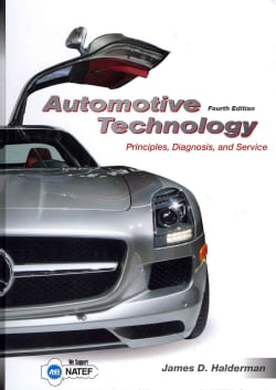 Automotive Technology + NATEF Correlated Task Sheets + MyAutomotiveLab Access Code