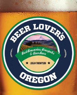 Beer Lover's Oregon (Paperback)