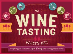 The Wine Tasting Party Kit: Everything You Need to Host a Fun & Easy Wine Tasting Party at Home! (General merchandise)
