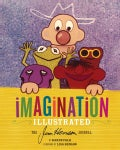 Imagination Illustrated: The Jim Henson Journal (Hardcover)