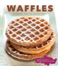 Waffles: Sweet, Savory, Simple (Hardcover)