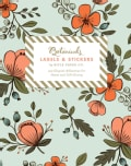 Botanicals Labels & Stickers: 150 Elegant Adhesives for Home and Gift-giving (General merchandise)