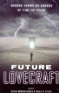 Future Lovecraft (Paperback)