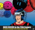 Buck Rogers in the 25th Century: The Complete Newspaper Dailies: 1938-1940 (Hardcover)