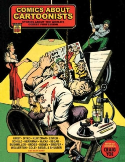 Comics About Cartoonists: Stories About the World's Oddest Profession (Hardcover)