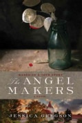 The Angel Makers (Paperback)