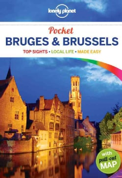 Lonely Planet Pocket Bruges & Brussels: Top Sights, Local Life, Made Easy (Paperback)
