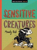 Sensitive Creatures (Paperback)