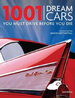 1001 Dream Cars You Must Drive Before You Die (Hardcover)