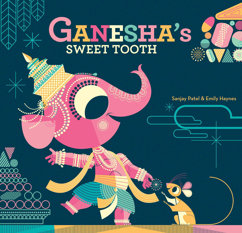 Ganesha's Sweet Tooth (Hardcover)