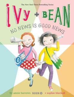 Ivy + Bean No News Is Good News (Paperback)