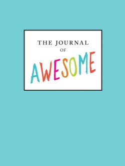 The Journal of Awesome (Notebook / blank book)