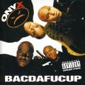 Onyx - Bacdafucup (Parental Advisory)