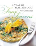 Four Seasons: A Year of Italian Food (Hardcover)