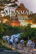 Myanmar: Burma In Style: An Illustrated History & Guide (Paperback)