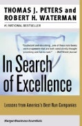 In Search of Excellence: Lessons from America's Best-Run Companies (Paperback)