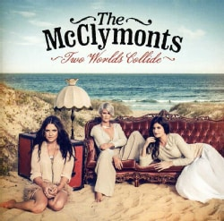 MCCLYMONTS - TWO WORLDS COLLIDE