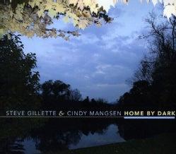 STEVE & CINDY MANGSEN GILLETTE - HOME BY DARK