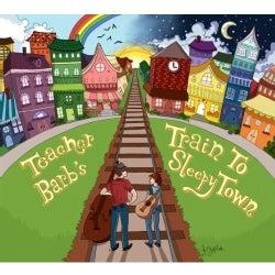 TEACHER BARB - TRAIN TO SLEEPY TOWN