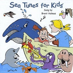 BRENT HOLMES - SEA TUNES FOR KIDS