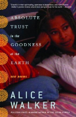 Absolute Trust in the Goodness of the Earth (Paperback)