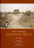 A Book on the Making of Lonesome Dove (Hardcover)