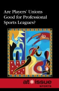 Are Players' Unions Good for Professional Sports Leagues? (Hardcover)