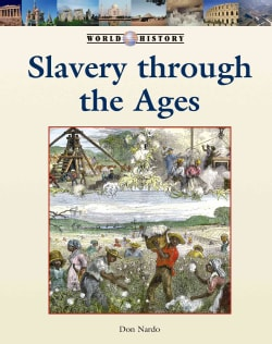 Slavery Through Ages (Hardcover)