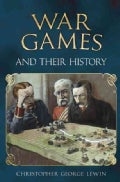 War Games and Their History (Hardcover)
