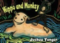 Hippo and Monkey (Hardcover)