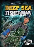 Deep Sea Fisherman (Hardcover)