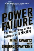 Power Failure: The Inside Story of the Collapse of Enron (Paperback)