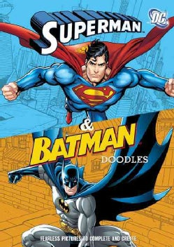 Batman & Superman Doodles: Fearless Pictures to Complete and Create (Paperback)