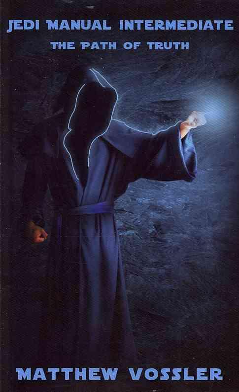 Jedi Manual Intermediate: The Path of Truth (Paperback)