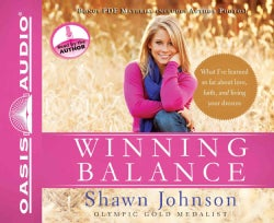 Winning Balance: What I've learned so far about love, faith, and living your dreams, PDF Material included (CD-Audio)
