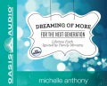 Dreaming of More for the Next Generation: Lifetime Faith Ignited by Family Ministry: PDF Included (CD-Audio)
