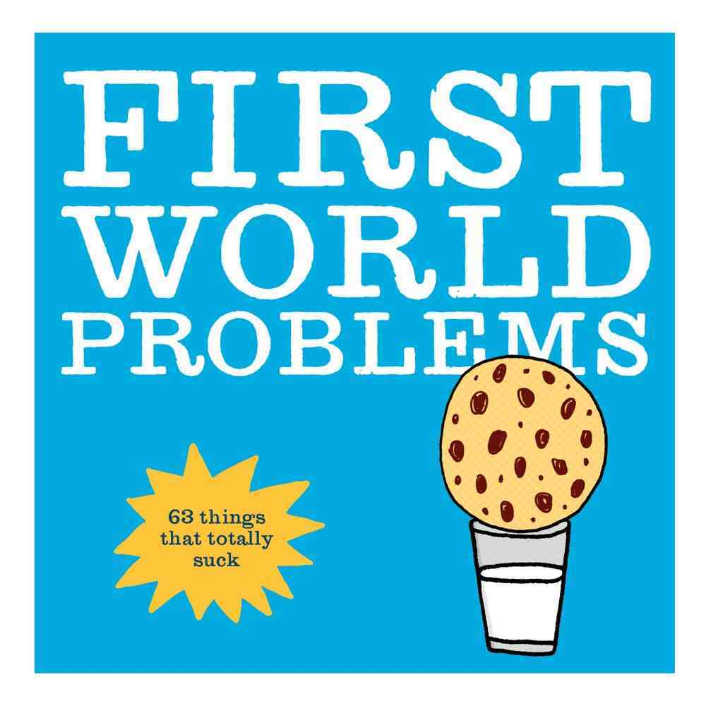 First World Problems (Paperback)