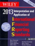 Wiley International Financial Reporting Standards 2013: Interpretation and Application of International Financial Reporting S...