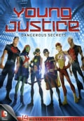 Young Justice: Dangerous Secrets (DVD)