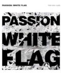 Passion: White Flag: Piano / Vocal / Guitar (Paperback)