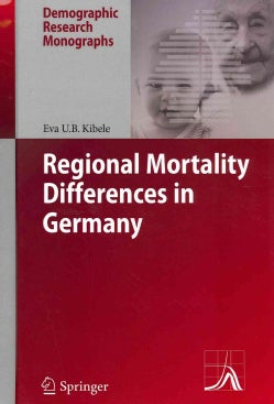 Regional Mortality Differences in Germany (Hardcover)