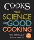 The Science of Good Cooking: Master 50 Simple Concepts to Enjoy a Lifetime of Success in the Kitchen (Hardcover)