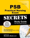 PSB Practical Nursing Exam Secrets: PSB Test Review for the Psychological Services Bureau, Inc (PSB) Practical Nursing Exam