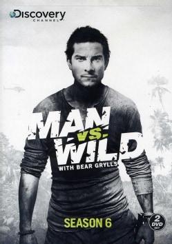 Man Vs. Wild: Season 6 (DVD)