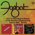 FOGHAT - GIRLS TO CHAT & BOYS TO BOUNCE/IN THE MOOD FOR SOM