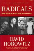 Radicals: Portraits of a Destructive Passion (Hardcover)
