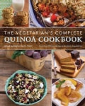 The Vegetarian's Complete Quinoa Cookbook (Paperback)