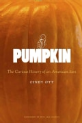 Pumpkin: The Curious History of an American Icon (Hardcover)