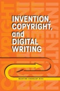 Invention, Copyright, and Digital Writing (Paperback)