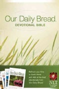 Our Daily Bread Devotional Bible: New Living Translation (Paperback)